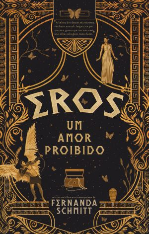 Eros: Um amor proibido - Fernanda Schmitt